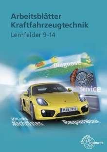 Arbeitsblätter Kraftfahrzeugtechnik. Lernfelder 9-14, Buch