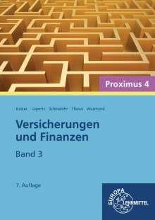 Peter Köster: Versicherungen und Finanzen (Proximus 4)/3, Buch