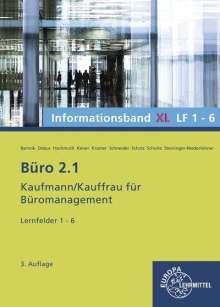 Dorothea Bartnik: Büro 2.1 Informationsband XL, Lernfelder 1-6, Buch