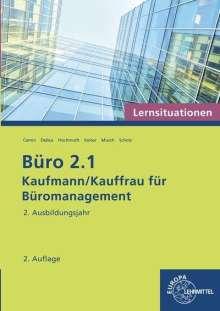 Britta Camin: Büro 2.1 - Lernsituationen - 2. Ausbildungsjahr, Buch