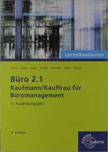 Britta Camin: Büro 2.1 - Lernsituationen - 1. Ausbildungsjahr, Buch