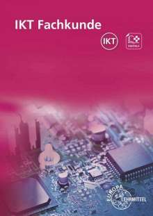 Elmar Dehler: IKT Fachkunde, Buch