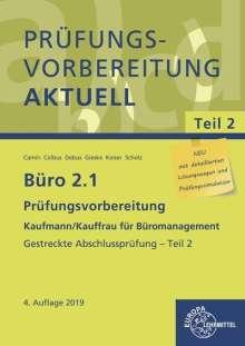 Britta Camin: Büro 2.1 - Prüfungsvorbereitung aktuell Kaufmann/Kauffrau für Büromanagement, Buch