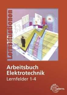Monika Burgmaier: Arbeitsbuch Elektrotechnik Lernfelder 1-4, Buch