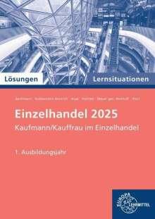 Felix Beckmann: Lösungen zu 91925: Lernsituationen Einzelhandel, 1. Ausbildungsjahr, Buch