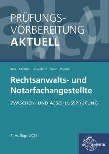 Ann-Sophie Adelhelm: Prüfungsvorbereitung aktuell - Rechtsanwalts- und Notarfachangestellte, Buch