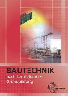 Falk Ballay: Bautechnik nach Lernfeldern, Buch