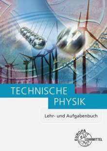 Ewald Bach: Technische Physik, Buch