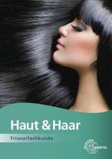 Gero Buhmann: Haut & Haar Friseurfachkunde, Buch