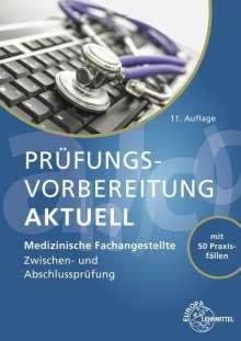Patricia Aden: Prüfungsvorbereitung aktuell - Medizinische Fachangestellte, Buch