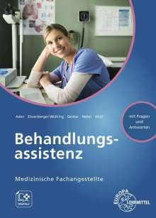 Patricia Aden: Medizinische Fachangestellte - Behandlungsassistenz, Buch