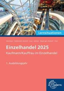 Felix Beckmann: Lernsituationen Einzelhandel 2025, 1. Ausbildungsjahr, Buch