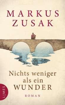 Markus Zusak: Nichts weniger als ein Wunder, Buch