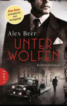 Alex Beer: Unter Wölfen, Buch