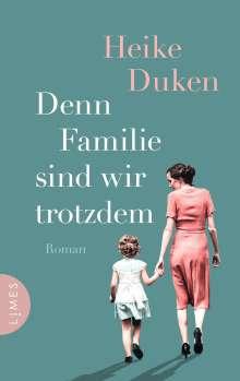 Heike Duken: Denn Familie sind wir trotzdem, Buch