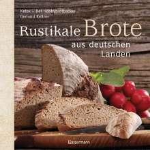 Gerhard Kellner: Rustikale Brote aus deutschen Landen, Buch