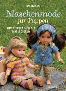 Lise Nymark: Maschenmode für Puppen. Puppenkleider zum Stricken und Häkeln in drei Größen, Buch