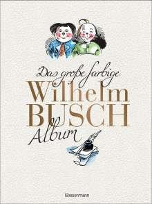Wilhelm Busch: Das große farbige Wilhelm Busch Album, Buch