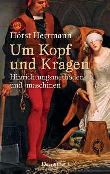 Horst Herrmann: Um Kopf und Kragen, Buch