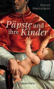 Horst Herrmann: Päpste und ihre Kinder. Die etwas andere Papstgeschichte, Buch