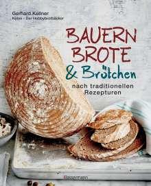 Gerhard Kellner: Bauernbrote & Brötchen nach traditionellen Rezepturen, Buch