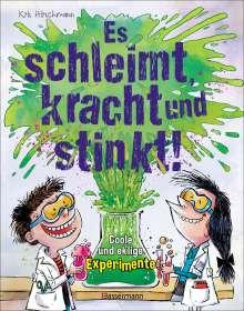 Kris Hirschmann: Es schleimt, kracht und stinkt! - Coole und eklige Experimente, Buch