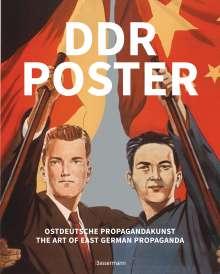David Heather: DDR Poster. 130 Propagandabilder, Werbe- und künstlerische Plakate von den 40er- bis Ende der 80er-Jahre illustrieren die Geschichte des Kalten Krieges, Zeitgeist und Lebensgefühl der DDR, Buch