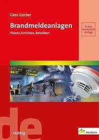 Gero Gerber: Brandmeldeanlagen, Buch