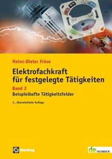 Heinz Dieter Fröse: Elektrofachkraft für festgelegte Tätigkeiten, Buch