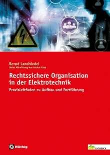 Bernd Landsiedel: Rechtssichere Organisation in der Elektrotechnik, Buch