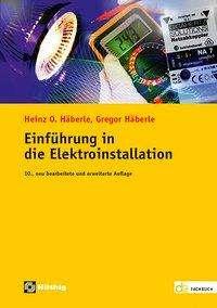 Gregor Häberle: Einführung in die Elektroinstallation, Buch