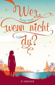 Paige Toon: Wer, wenn nicht du?, Buch