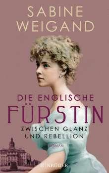 Sabine Weigand: Die englische Fürstin, Buch