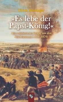 Ulrich Nersinger: »Es lebe der Papst-König!«, Buch