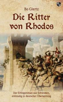 Bo Giertz: Die Ritter von Rhodos, Buch
