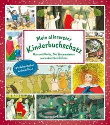 Wilhelm Busch: Mein allererster Kinderbuchschatz: Max und Moritz, Der Struwwelpeter und andere Geschichten, Buch