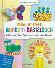 Norbert Pautner: Mein erstes Rundum-Bastelbuch - 24 Dinge zum Malen, Ausschneiden, Kleben, Falten, Stempeln. gondolino Malen und Basteln, Buch