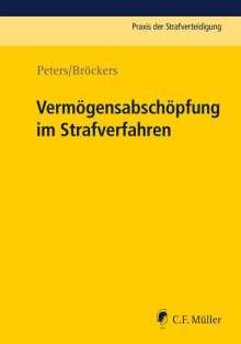 Kai Peters: Vermögensabschöpfung im Strafverfahren, Buch