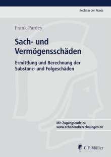 Frank Pardey: Sach- und Vermögensschäden, Buch