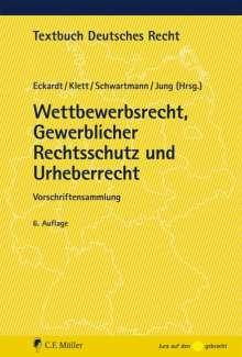 Wettbewerbsrecht, Gewerblicher Rechtsschutz und Urheberrecht, Buch