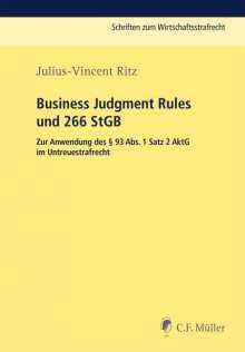 Julius-Vincent Ritz: Business Judgment Rule und § 266 StGB, Buch