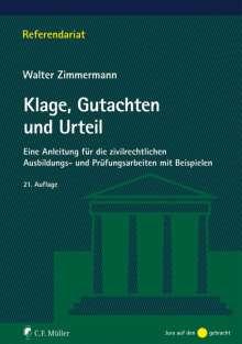Walter Zimmermann: Klage, Gutachten und Urteil, Buch