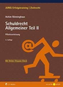Achim Bönninghaus: Schuldrecht Allgemeiner Teil II, Buch
