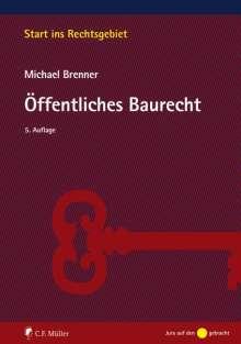 Michael Brenner: Öffentliches Baurecht, Buch