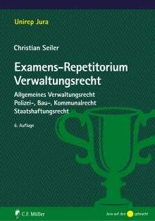 Christian Seiler: Examens-Repetitorium Verwaltungsrecht, Buch