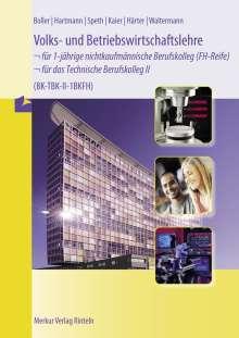 Eberhard Boller: Volks- und Betriebswirtschaftslehre für das Technische Berufskolleg 2. 1BKFH, Buch