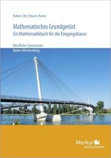 Kurt Bohner: Mathematisches Grundgerüst. Baden- Württemberg, Buch
