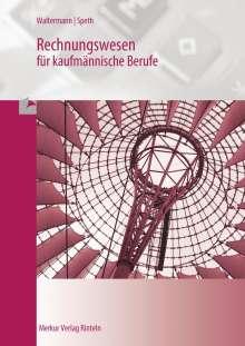 Aloys Waltermann: Rechnungswesen Bürokaufmann /Bürokauffrau, Buch