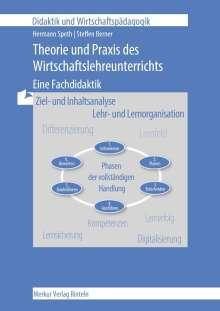 Hermann Speth: Theorie und Praxis des Wirtschaftslehre-Unterrichts, Buch