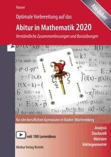 Stefan Rosner: Optimale Vorbereitung auf das Abitur in Mathematik 2020. Baden-Württemberg, Buch